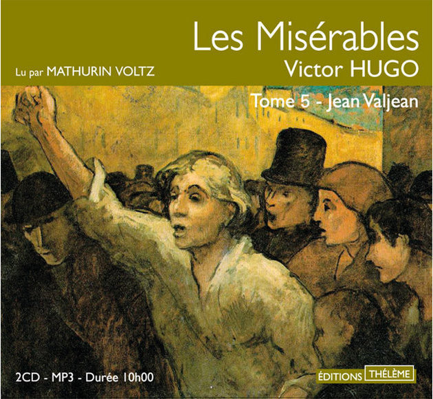 [EBOOKS AUDIO] VICTOR HUGO Jean Valjean [Les Misérables Tome 5] [mp3 128kbps]