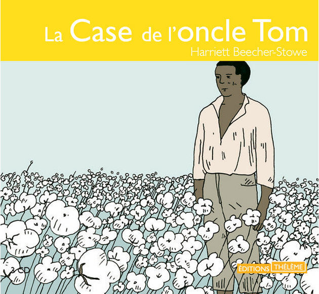 La Case de l'oncle Tom - livre lu
