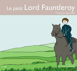 Livre audio - Le petit Lord Fauntleroy