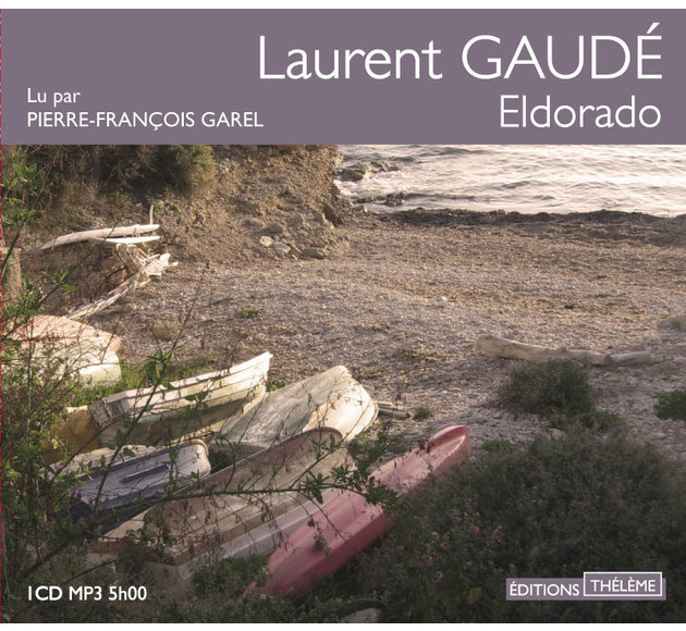ELDORADO GAUDÉ TÉLÉCHARGER LAURENT