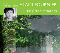 Livre audio - Le Grand Meaulnes