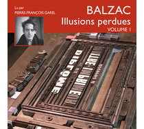 Livre audio - Illusions perdues - Volume 1
