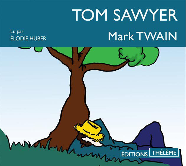 Tom Sawyer - livre lu